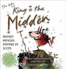 The Wee Book of King O' the Midden : Manky Mingin Rhymes in Scots, Hardback Book