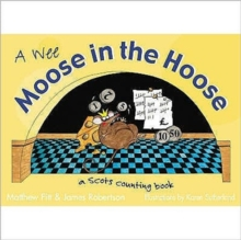 Wee Moose in the Hoose : a Scots Counting Book, Hardback