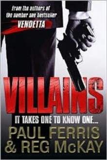 Villains : It Takes One to Know One, Paperback Book
