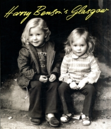 Harry Benson's Glasgow, Paperback Book