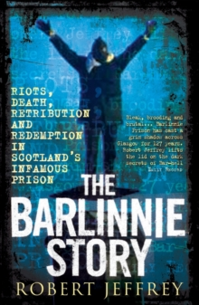 The Barlinnie Story, Paperback Book