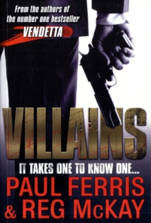 Villains : It Takes One to Know One..., Paperback
