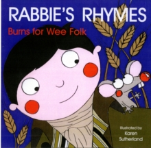 Wee Rabbie's Rhymes : Burns for Wee Folk, Board book Book