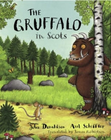 The Gruffalo in Scots, Paperback