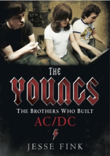 The Youngs : The Brothers Who Built AC/DC, Hardback Book