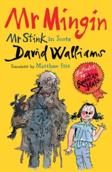 Mr Mingin : Mr Stink in Scots, Paperback Book
