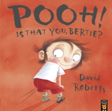 Pooh! is That You, Bertie?, Paperback