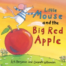 Little Mouse and the Big Red Apple, Hardback Book
