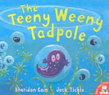 The Teeny Weeny Tadpole, Paperback