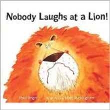 Nobody Laughs at a Lion!, Paperback