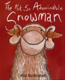 The Not So Abominable Snowman, Paperback
