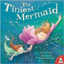 The Tiniest Mermaid, Paperback