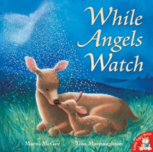 While Angels Watch, Paperback