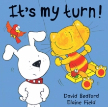 It's My Turn!, Hardback