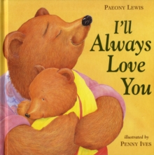 I'LL Always Love You, Hardback Book