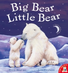 Big Bear Little Bear, Paperback Book