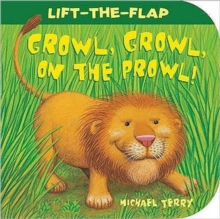 Growl, Growl, on the Prowl!, Board book