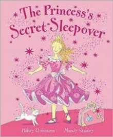 The Princess's Secret Sleepover, Paperback