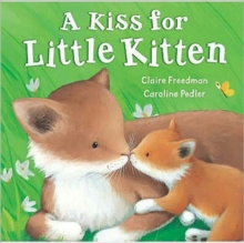 A Kiss for Little Kitten, Board book