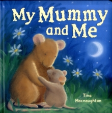 My Mummy and Me, Board book