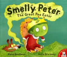 Smelly Peter : The Great Pea Eater, Paperback