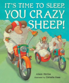 It's Time to Sleep, You Crazy Sheep!, Paperback