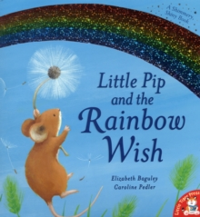Little Pip and the Rainbow Wish, Paperback