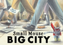 Small Mouse Big City, Paperback