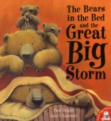 The Bears in the Bed and the Great Big Storm, Paperback