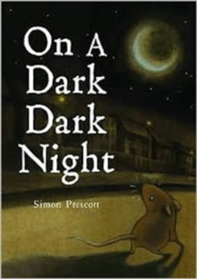 On a Dark Dark Night, Hardback