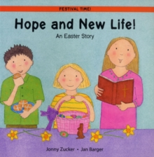 Hope and New Life! : An Easter Story, Paperback Book