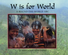W is for World : A Round-the-world ABC, Paperback