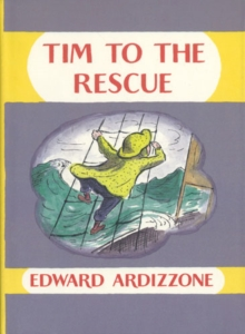 Tim to the Rescue, Hardback