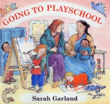 Going to Playschool, Hardback Book