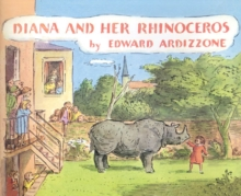 Diana and Her Rhinoceros, Hardback