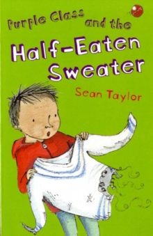 Purple Class and the Half-eaten Sweater, Paperback Book