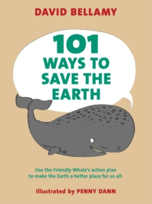 101 Ways to Save the Earth, Paperback