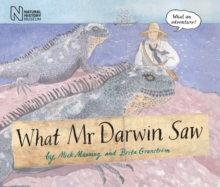 What Mr Darwin Saw, Hardback