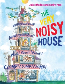 The Very Noisy House, Hardback Book