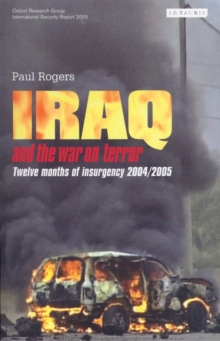 Iraq and the War on Terror : Twelve Months of Insurgency, Paperback