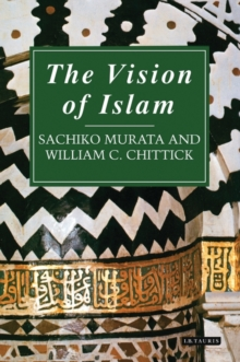 The Vision of Islam, Paperback Book