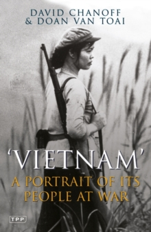 Vietnam : A Portrait of Its People at War, Paperback