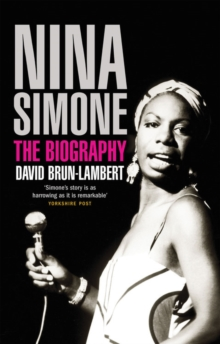 Nina Simone : The Biography, Paperback