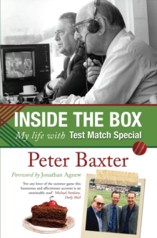 Inside the Box : My Life with Test Match Special, Paperback Book