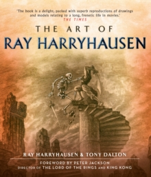 The Art of Ray Harryhausen, Paperback Book