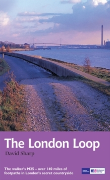 The London Loop : Recreational Path Guide, Paperback