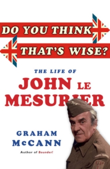 Do You Think That's Wise...? : The Life of John Le Mesurier, Paperback