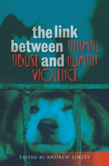 Link Between Animal Abuse and Human Violence, Paperback