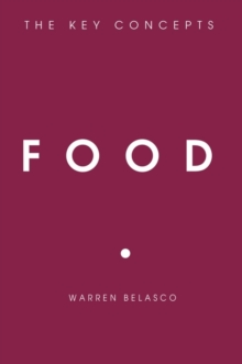Food : The Key Concepts, Paperback