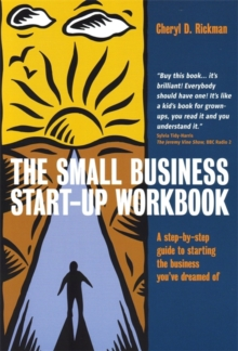 The Small Business Start-up Workbook : A Step-by-step Guide to Starting the Business You've Dreamed of, Paperback